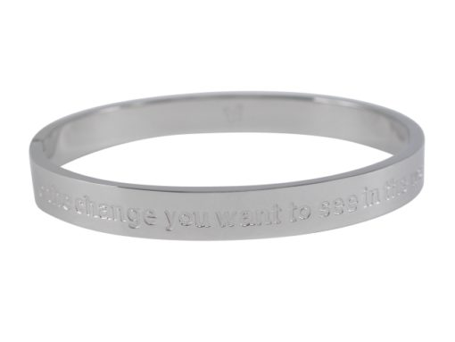 Stainless Steel 8mm Hinged Affirmation Bangle *be The Change You Want To See In The World* 62x55mm