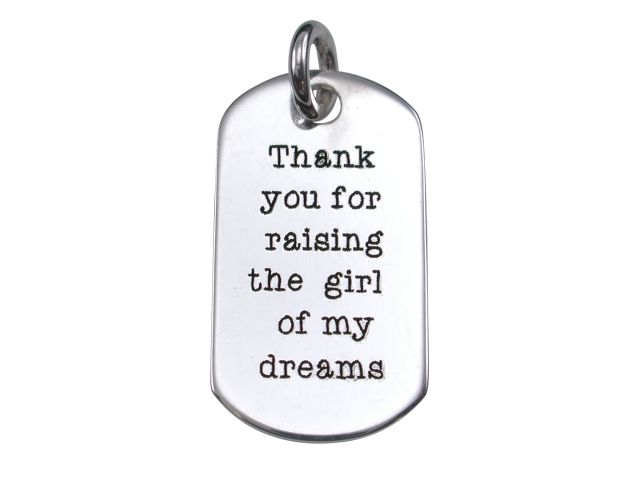 Sterling Silver 23x13mm *thank You For Raising The Girl Of My Dreams* Pendant